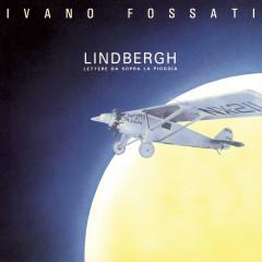 Lindbergh - Ivano Fossati