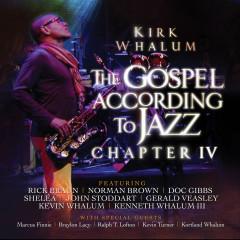 The Gospel According to Jazz, Chapter IV - Kirk Whalum
