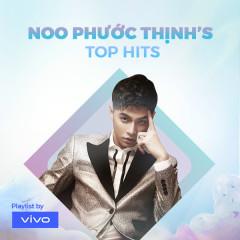 Noo Phước Thịnh's Top Hits