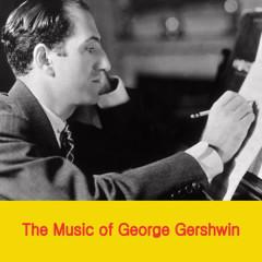 The Music of George Gershwin - Oscar Levant, The Philadelphia Orchestra