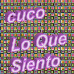 Lo Que Siento (Single)