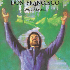 High Praise - Don Francisco
