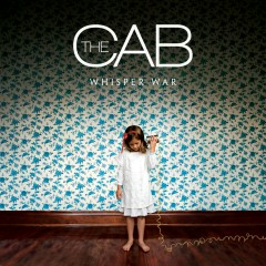 Whisper War - The Cab
