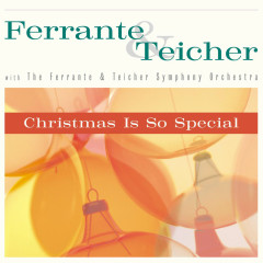Christmas Is So Special - Ferrante & Teicher