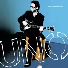 Jag sjunger för dig - Uno Svenningsson