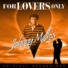 For Lovers Only - Johnny Mathis