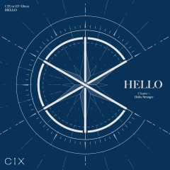 HELLO Chapter 1: Hello, Stranger - CIX