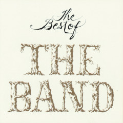 Best Of The Band - The Band