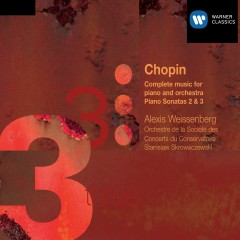 Chopin: Complete music for piano & orchestra and Pianos Sonatas 2 & 3 - Alexis Weissenberg