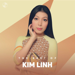 Những Bài Hát Hay Nhất Của Kim Linh - Kim Linh