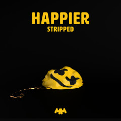 Happier (Stripped) - Marshmello, Bastille