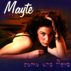 Como una fiera (Remasterizado) - Mayté