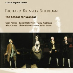Richard Brinsley Sheridan: The School for Scandal - Various Artists