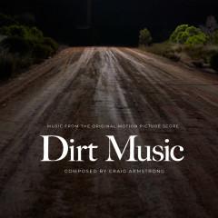 Dirt Music (Original Motion Picture Score) - Craig Armstrong