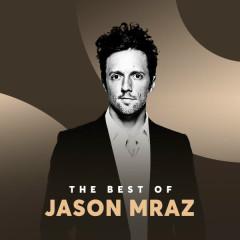 Những Bài Hát Hay Nhất Của Jason Mraz