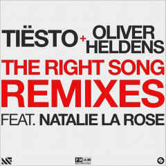 The Right Song (Remixes) - Tiësto, Oliver Heldens, Natalie La Rose