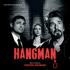 Hangman (Original Motion Picture Soundtrack) - Frederik Wiedmann