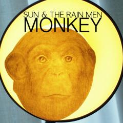 Monkey - Sun & The Rain Men