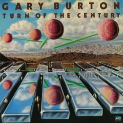 Turn Of The Century - Gary Burton