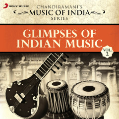 Glimpses of Indian Music, Vol. 2