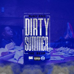 Dirty Summer The Re-Up - Blacc Zacc