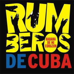 Habana de mi corazón (Remasterizado) - Rumberos de Cuba