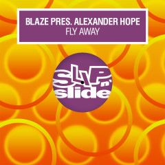 Fly Away - Blaze, Alexander Hope