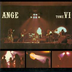 Tome VI - Ange
