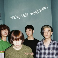 We've Lost, What Now? (EP)
