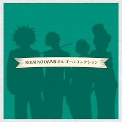 SEKAI NO OWARI Music Box Collection - Relaxing Time Music