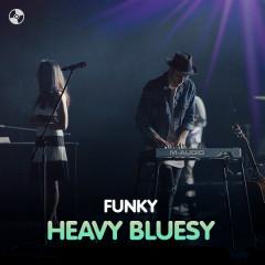 Funky Heavy Bluesy