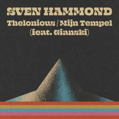 Thelonious – Mijn Tempel - Sven Hammond, Gianski