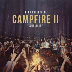 Campfire II: Simplicity - Rend Collective