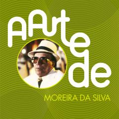 A Arte De Moreira Da Silva - Moreira da Silva