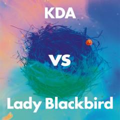 Collage (KDA vs Lady Blackbird) - KDA, Lady Blackbird