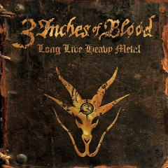 Long Live Heavy Metal - 3 Inches Of Blood