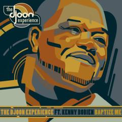 Baptize Me - The Djoon Experience, Kenny Bobien