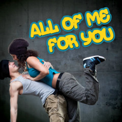 All of Me for You - Dash Of Honey