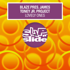 Lovely Ones - Blaze, James Toney Jr. Project