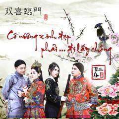 Cô Nương Xinh Đẹp Phải Đi Lấy Chồng (Single) - Thiên An