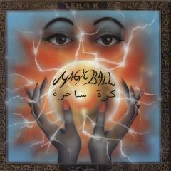 Magic Ball - Leila K