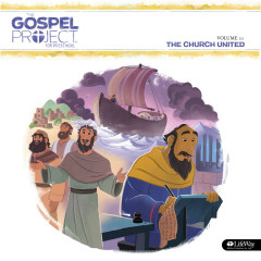 The Gospel Project for Preschool Vol. 11:  The Church United - Lifeway Kids Worship