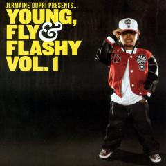 Jermaine Dupri Presents... Young, Fly & Flashy
