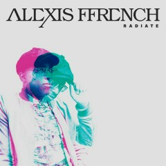 Radiate - Alexis Ffrench