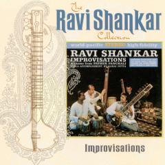 The Ravi Shankar Collection: Improvisations - Ravi Shankar