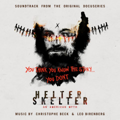 Helter Skelter: An American Myth (Soundtrack from the Original Docuseries) - Christophe Beck, Leo Birenberg