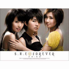 Forever 新歌 + 精選 - S.H.E