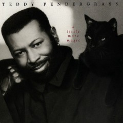 A Little More Magic - Teddy Pendergrass