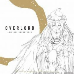OVERLORD ORIGINAL SOUNDTRACK CD1