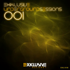 Exklusive Underground Sessions 001 - Various Artists